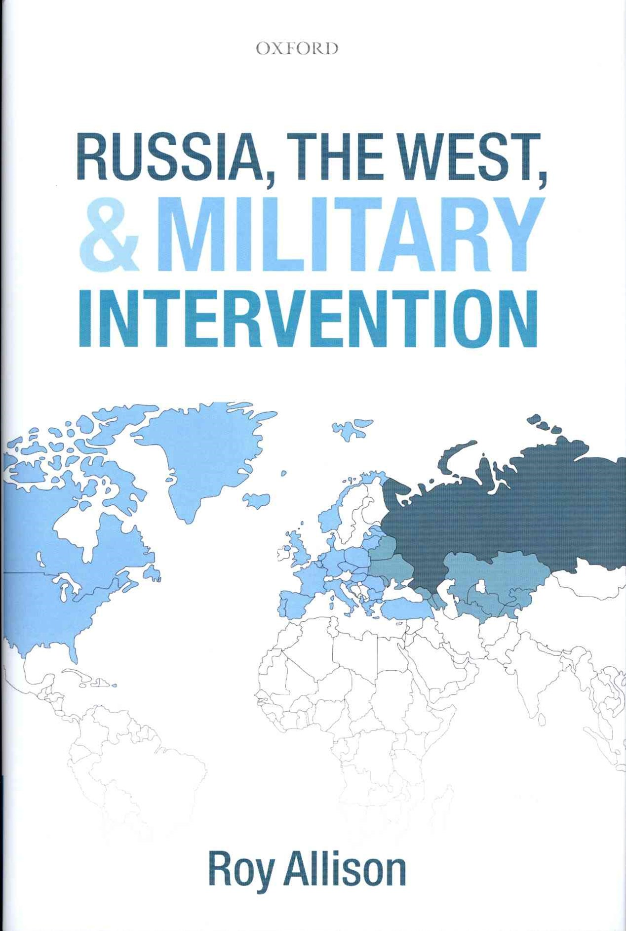 Russia, the West, and Military Intervention