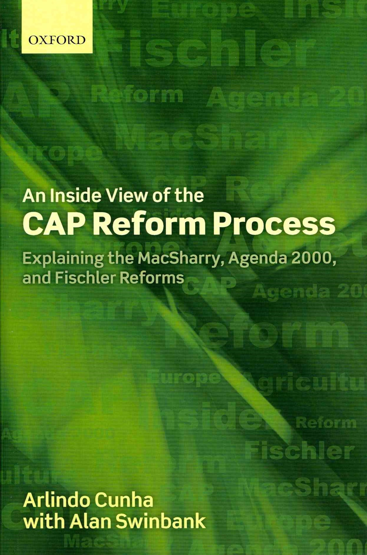An Inside View of the CAP Reform Process