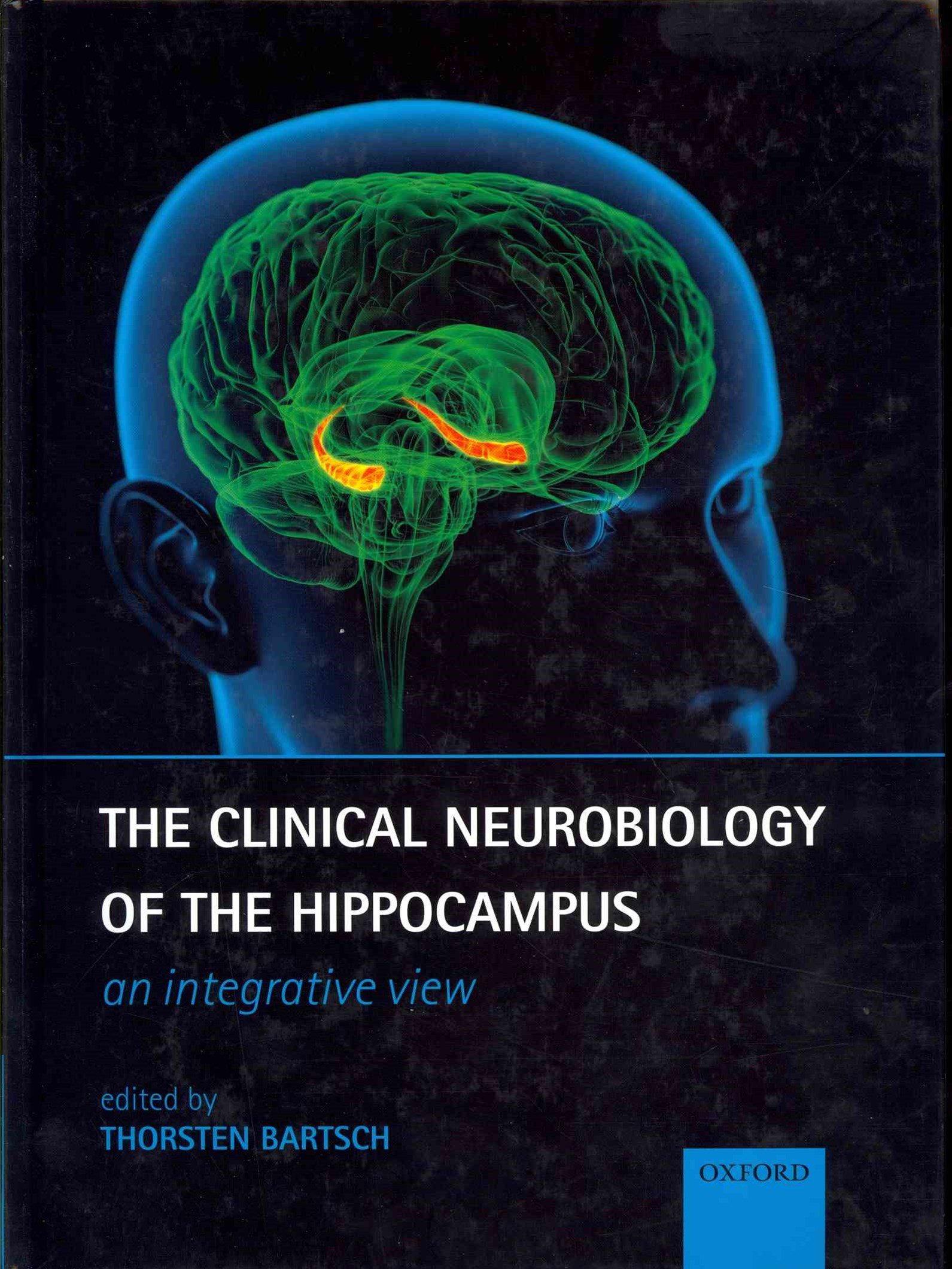 The Clinical Neurobiology of the Hippocampus