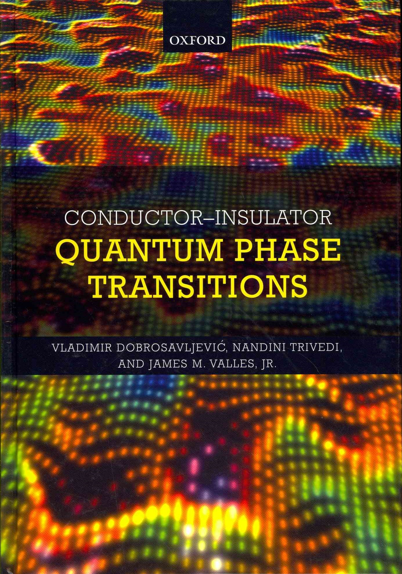Conductor Insulator Quantum Phase Transitions