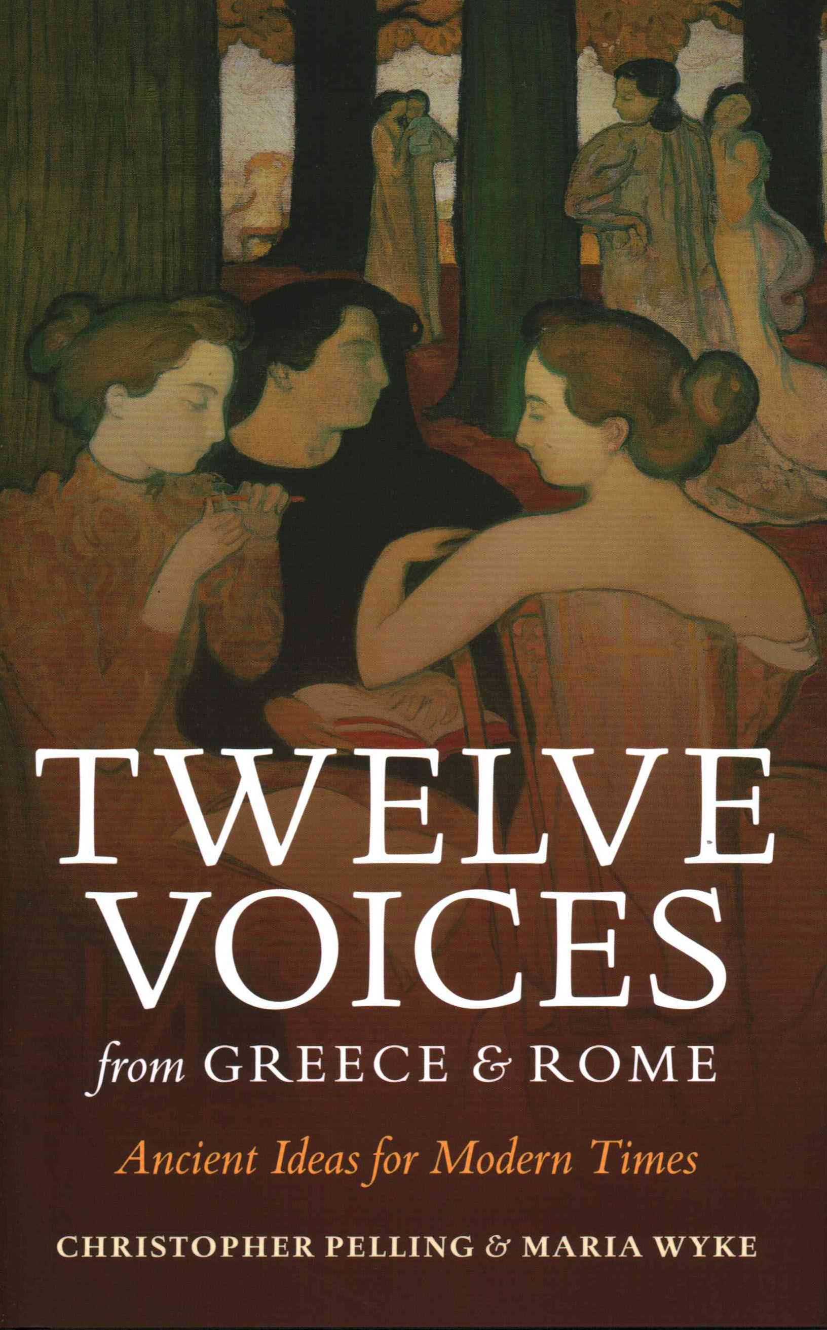 Twelve Voices from Greece and Rome