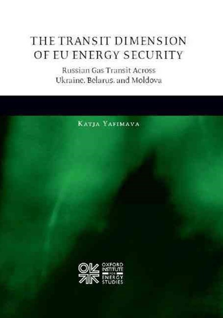 The Transit Dimension of EU Energy Security