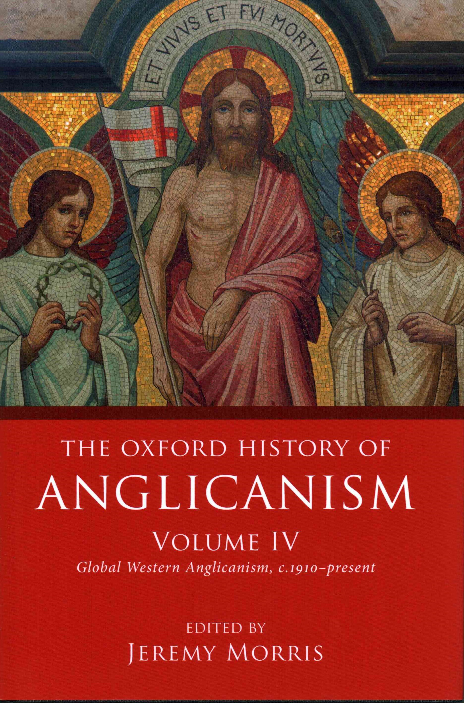 The Oxford History of Anglicanism, Volume IV