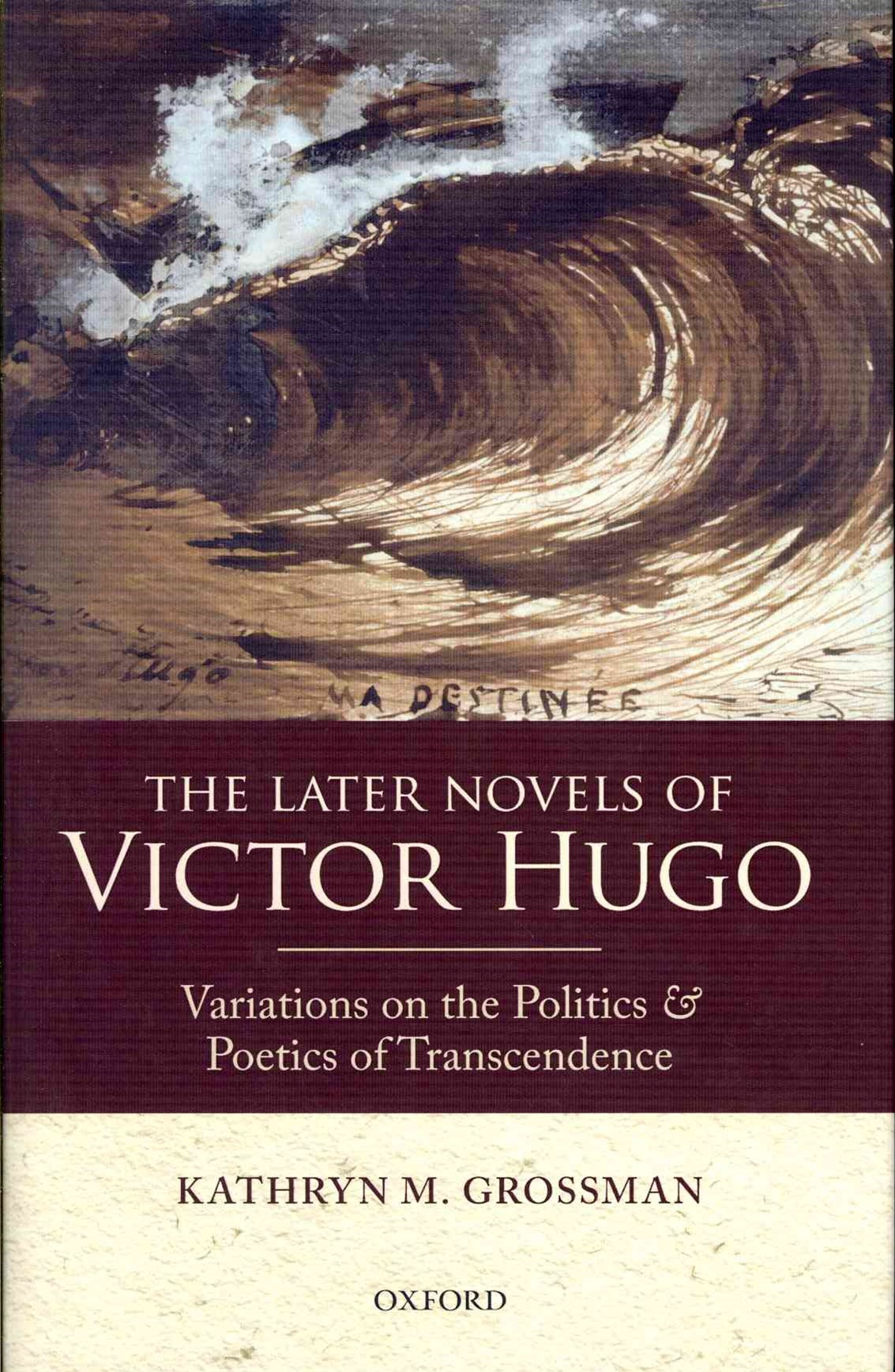 The Later Novels of Victor Hugo