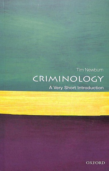 Criminology A Very Short Introduction