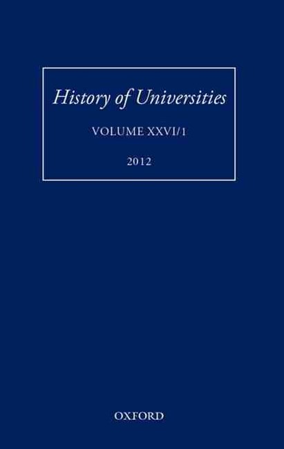 History of Universities, Volume XXVI/1: 2012