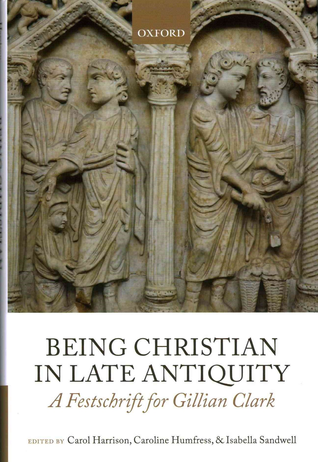 Being Christian in Late Antiquity