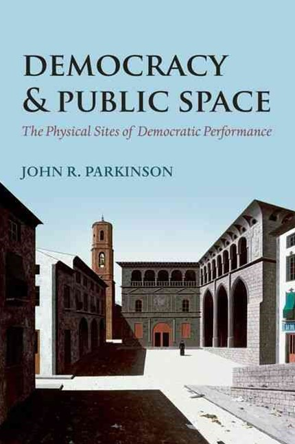 Democracy and Public Space