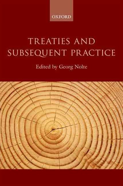 Treaties and Subsequent Practice