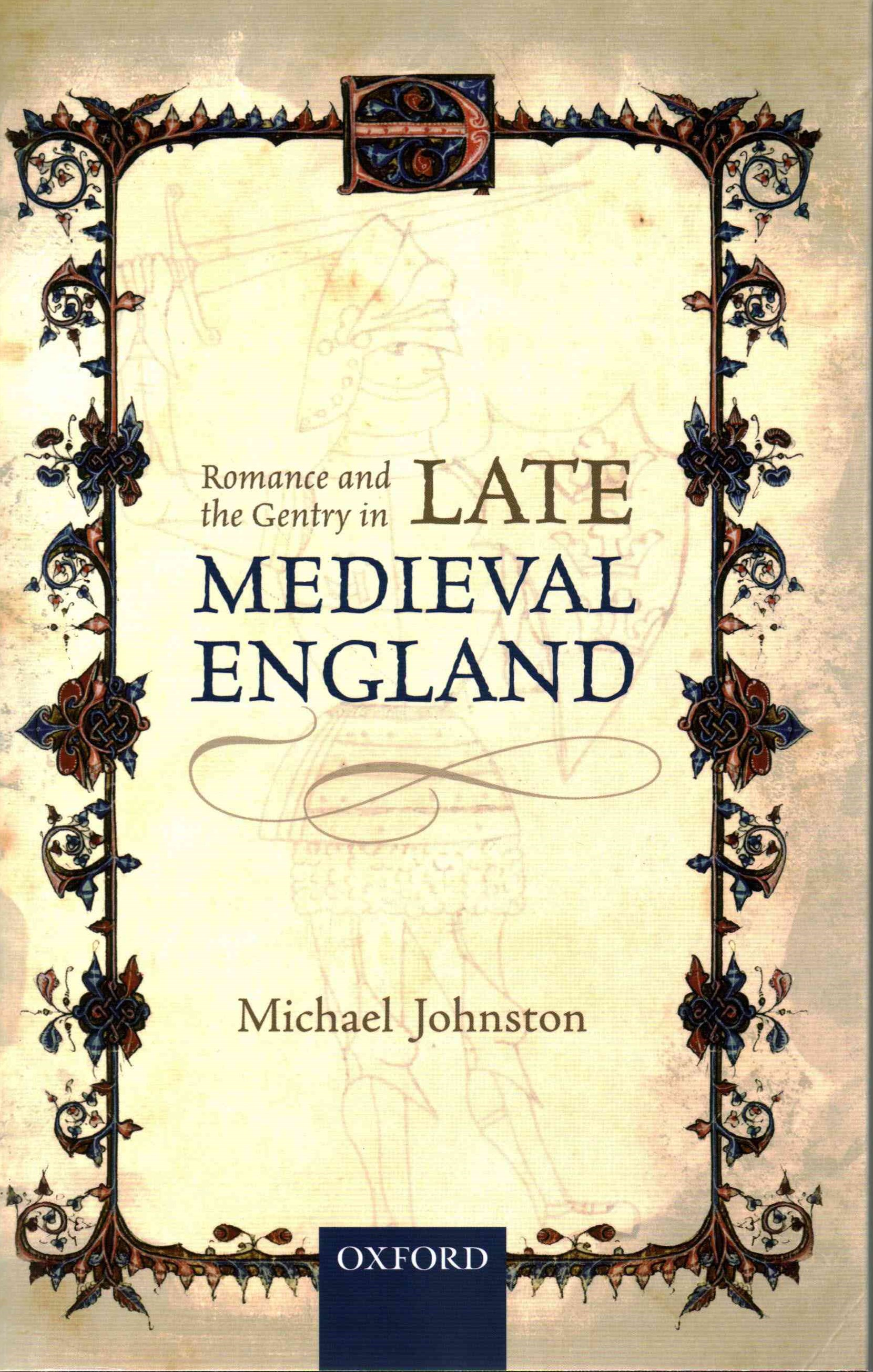 Romance and the Gentry in Late Medieval England