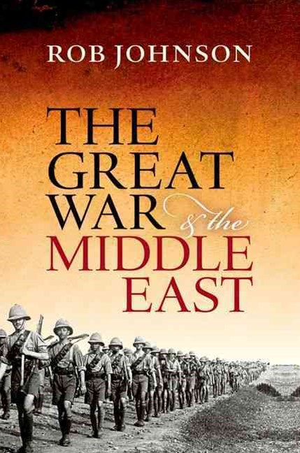 The Great War and the Middle East