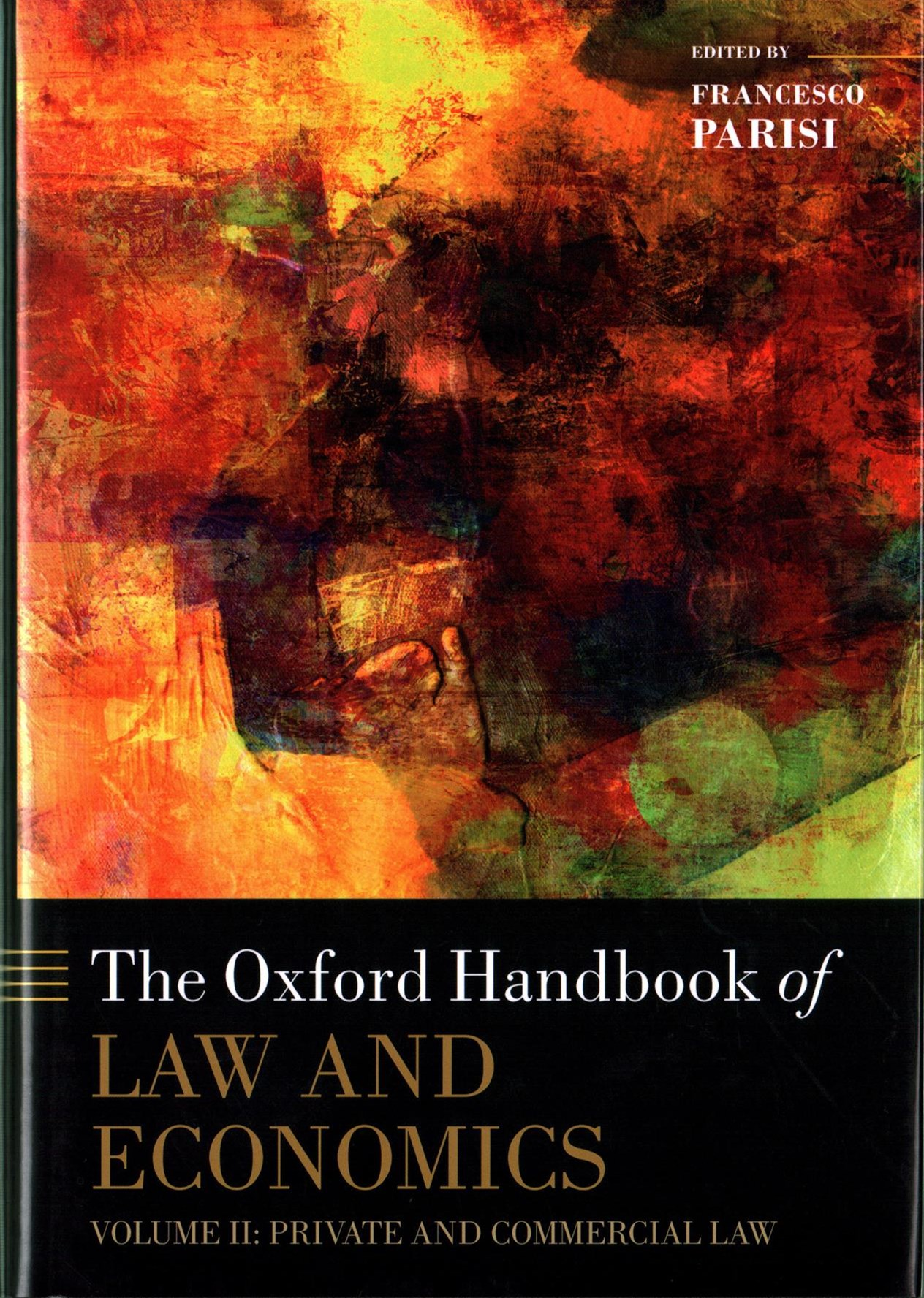 The Oxford Handbook of Law and Economics, Volume 2