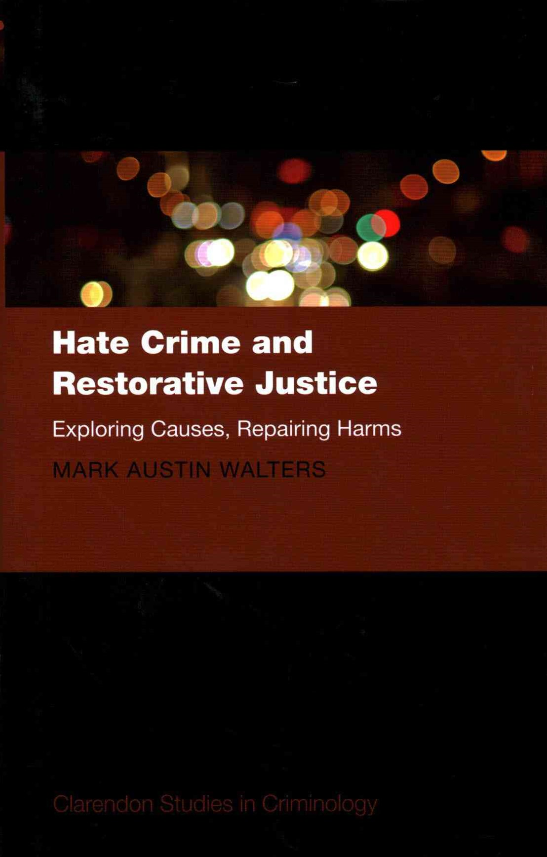 Hate Crime and Restorative Justice