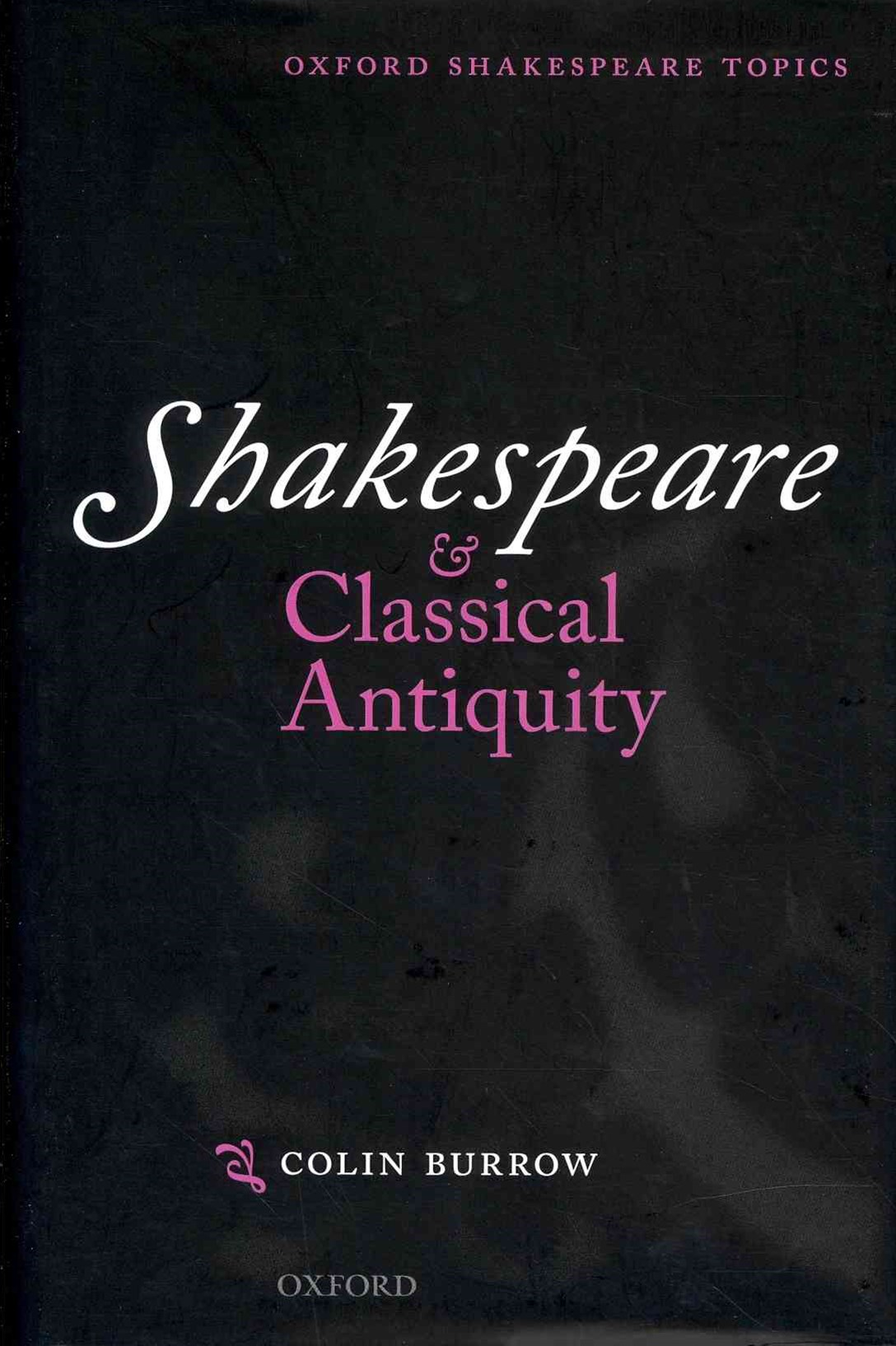 Shakespeare and Classical Antiquity