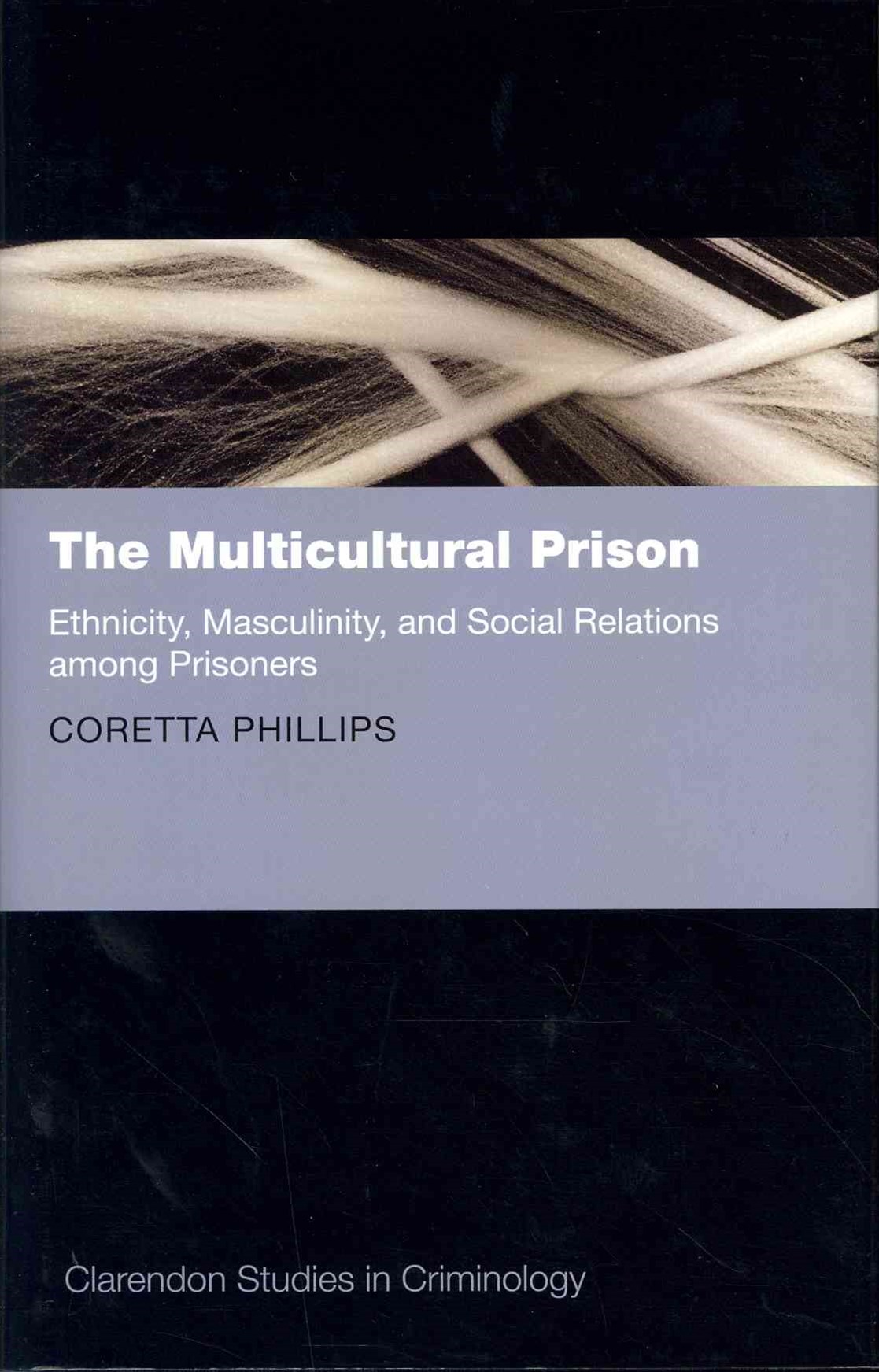 The Multicultural Prison