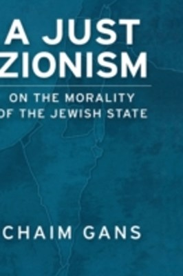 Just Zionism: On the Morality of the Jewish State