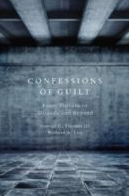 (ebook) Confessions of Guilt: From Torture to Miranda and Beyond