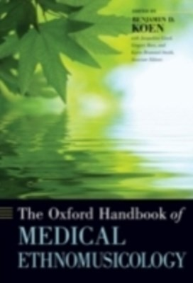 Oxford Handbook of Medical Ethnomusicology