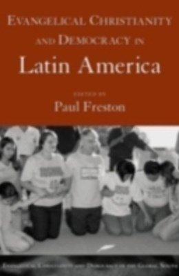 (ebook) Evangelical Christianity and Democracy in Latin America