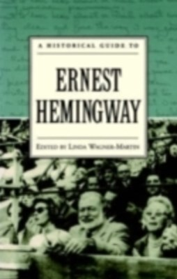 Historical Guide to Ernest Hemingway