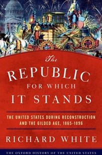 The Republic for Which It Stands by WHITE (9780199735815) - HardCover - History Latin America