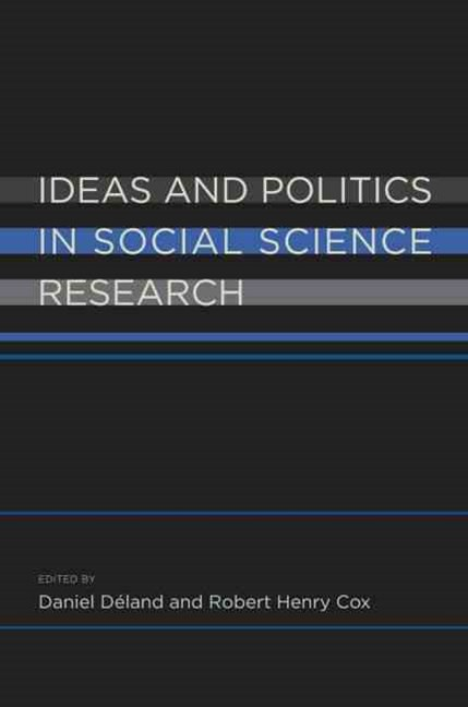 Ideas and Politics in Social Science Research