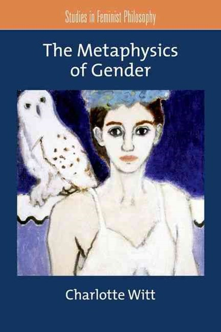 The Metaphysics of Gender