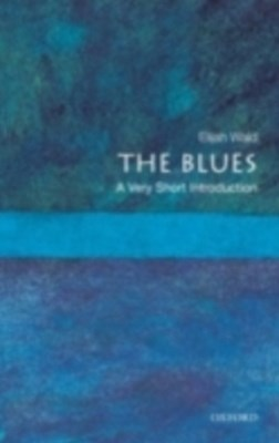 Blues: A Very Short Introduction
