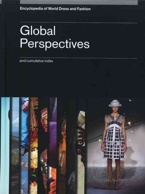 Encyclopedia of World Dress and Fashion