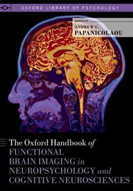 The Oxford Handbook of Functional Brain Imaging in Neuropsychology and