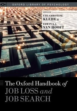 The Oxford Handbook of Job Loss and Job Search
