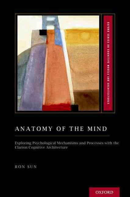 Anatomy of the Mind: Exploring Psychological Mechanisms and Processes with the