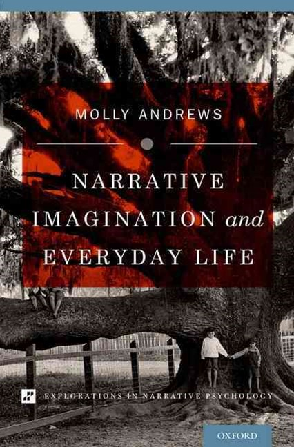 Narrative Imagination and Everyday Life