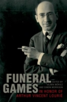 (ebook) Funeral Games in Honor of Arthur Vincent Lourie