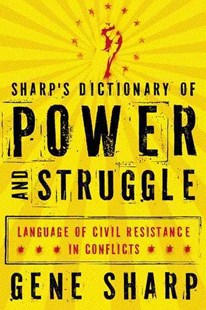 Sharp's Dictionary of Power and Struggle by Gene Sharp, Adam Roberts, Bruce Jenkins (9780199829880) - PaperBack - Language