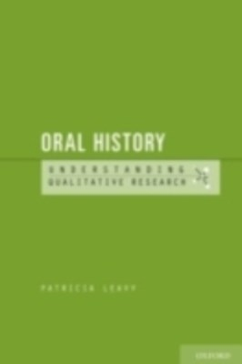 Oral History: Understanding Qualitative Research