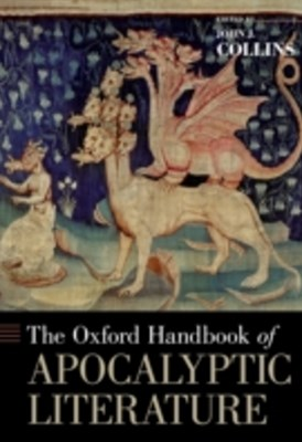 Oxford Handbook of Apocalyptic Literature