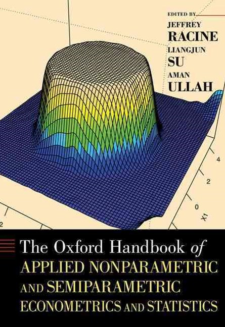The Oxford Handbook of Applied Nonparametric and Semiparametric