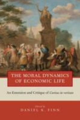Moral Dynamics of Economic Life