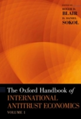 Oxford Handbook of International Antitrust Economics, Volume 1