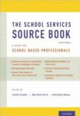 School Services Sourcebook, Second Edition: A Guide for School-Based Professionals