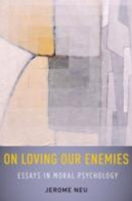 (ebook) On Loving Our Enemies: Essays in Moral Psychology