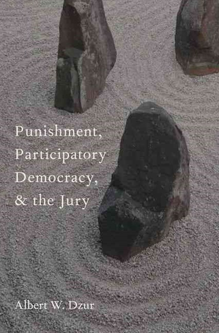 Punishment, Participatory Democracy, and the Jury