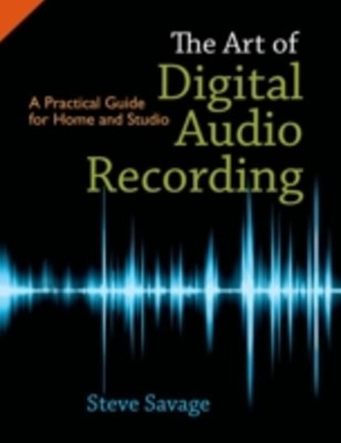 (ebook) Art of Digital Audio Recording: A Practical Guide for Home and Studio
