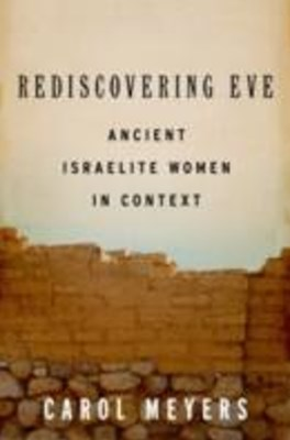 (ebook) Rediscovering Eve: Ancient Israelite Women in Context
