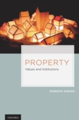 Property: Values and Institutions