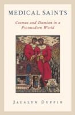 (ebook) Medical Saints: Cosmas and Damian in a Postmodern World