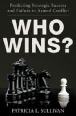Who Wins?: Predicting Strategic Success and Failure in Armed Conflict
