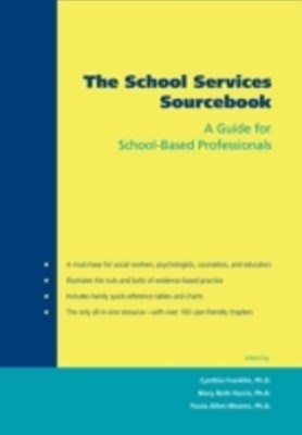 School Services Sourcebook: A Guide for School-Based Professionals