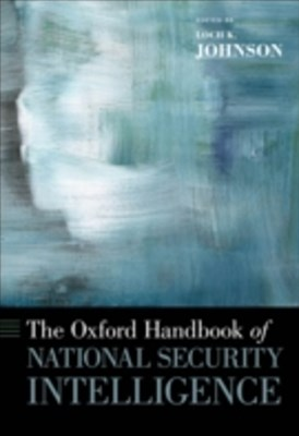 Oxford Handbook of National Security Intelligence